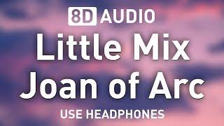Baixar Little Mix - Joan of Arc | 8D AUDIO 🎧