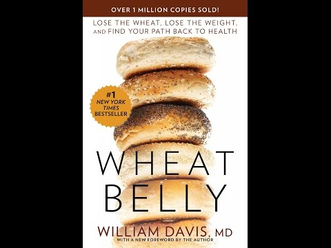 Dr. William Davis: Wheat Belly, Going Gluten-Free, & Why Grains Cause Heart Disease