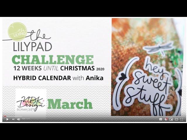 Mixed Media: 12 weeks until Christmas - March - Hybrid Calendar with AnikA_goesMixedMedia