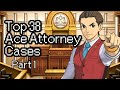 Top 38 Ace Attorney Cases - Part 1 (#38 - #31)