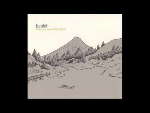 Beulah - Silverado Days (HQ)