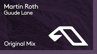 Martin Roth - Guude Lane
