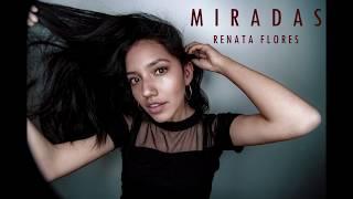 """Renata Flores - Trap + Quechua - """"Miradas"""" (Audio)"""
