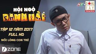 NỖI LÒNG CON TRẺ: TRẤN THÀNH, CHÍ TÀI, LÊ GIANG l HỘI NGỘ DANH HÀI 2017 TẬP 12 ( 4/3/2017)