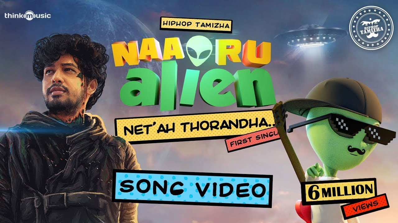 Download Naa Oru Alien 👽 | Net ah Thorandha Song feat. Hiphop Tamizha [Official Music Video]