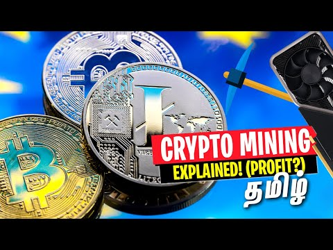 Crypto Mining Explained In Tamil - Hardware U0026 Profitability
