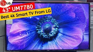 LG 43 Inches UM7780 In-depth Review | Best Budget 4K TV From LG