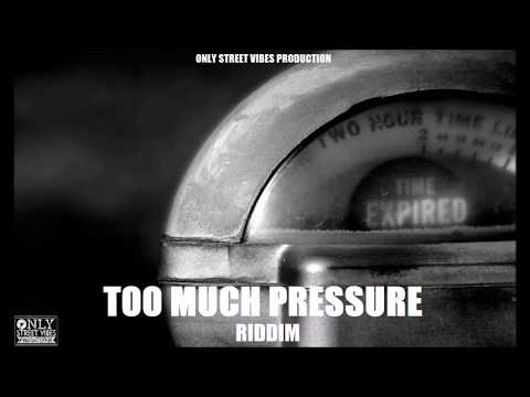 Reggae Beat Instrumental - Too Much Pressure Riddim - Only Street Vibes Production