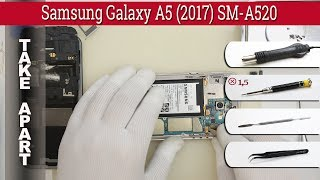 How to disassemble 📱 Samsung Galaxy A5 (2017) SM-A520 Take apart Tutorial