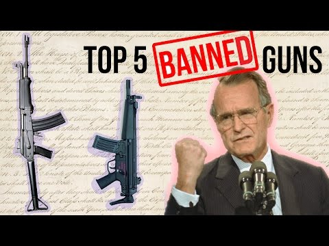 Top 5 Banned Guns