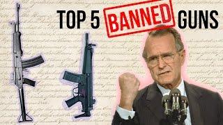 Top 5 Banned Guns