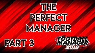 FM18 Experiment: What If You Had The Perfect Non-League Football Manager?! Part 3