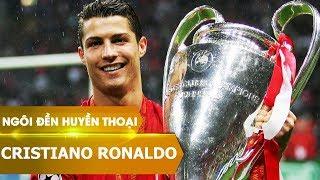 Ngôi đền huyền thoại | Cristiano Ronaldo (phần 1)