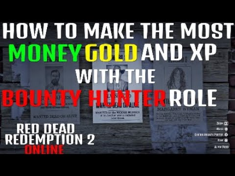 HOW TO MAKE THE MOST MONEY WITH THE BOUNTY HUNTER ROLE In Red Dead Redemption 2 ONLINE (NEW UPDATE)
