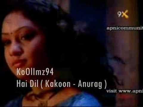 Kakoon - Anurag - Hai Dil