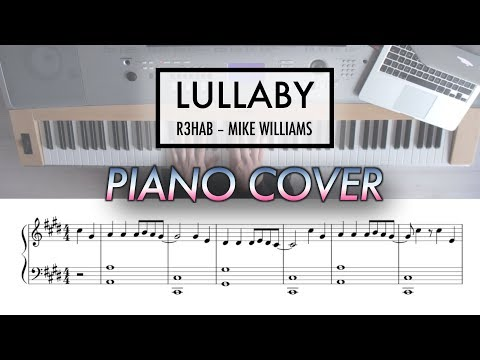 Lullaby - R3HAB, Mike Williams | Piano Cover (with Sheet Music)