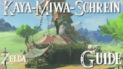 ZELDA: BREATH OF THE WILD - Kaya-Miwa-Schrein / Kaya Wan Shrine - Guide