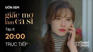 PREVIEW - Giấc Mơ Làm Ca Sĩ Tập 8 - Phim Hàn Quốc Hay Nhất 2020 - ST FILM