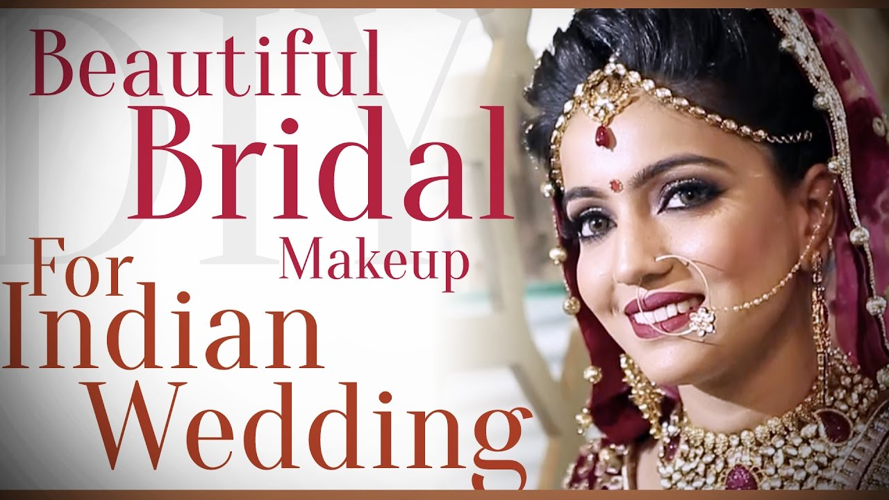 Beautiful Bridal Makeup For Indian Wedding