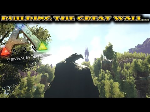 BUILDING DONALD TRUMPS DEFENSIVE WALL!!! Ark Survival Evolved #10