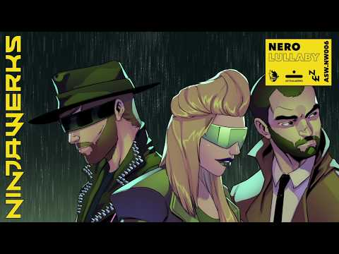 """NERO - """"Lullaby"""" (NINJAWERKS)"""