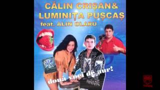 Calin Crisan &amp Luminita Puscas - Saruta-ma peste tot