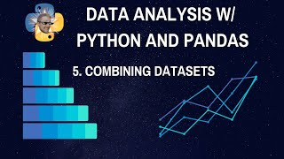 Combining multiple datasets - Data Analysis with Python and Pandas p.5