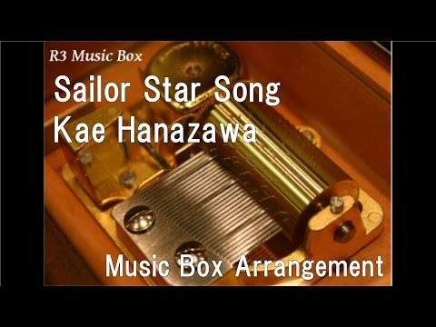 Sailor Star SongKae Hanazawa Music Box Anime Sailor Moon Sailor Stars OP