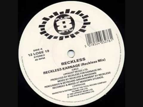 Reckless - Reckless Karnage (Less Recked Mix)