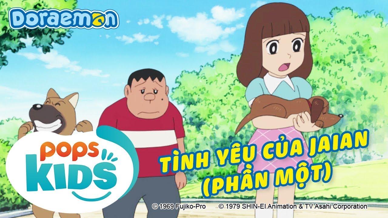 [S6] Doraemon Tập 293 - Làm Đường Sắt Tặng Ba, Tình Yêu Của Jaian (Phần Một) - Hoạt Hình Tiếng Việt