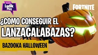 HOW TO GET THE LANZACALABAZAS (HALLOWEEN COHETES) FORTNITE SAVE THE WORLD SPANISH GUIDE