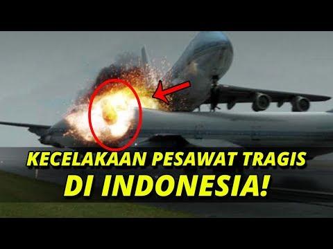 10 KECELAKAAN PESAWAT INDONESIA PALING TRAGIS! Nomor 10 Memakan Banyak Korban