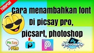 #Lik-Cara menambahkan Font di Picsay pro
