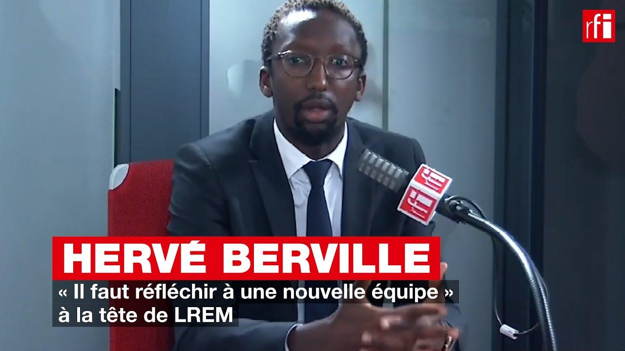 Hervé Berville : « Il faut réfléchir à une nouvelle équipe » à la tête de LREM