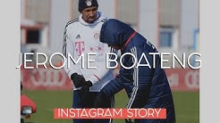 INSTAGRAM STORIES JEROME BOATENG