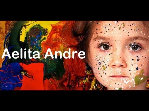 Aelita Andre: the child prodigy painter from Melbourne, Aust