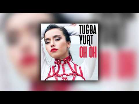 Tuğba Yurt - Oh Oh (David Şaboy Remix)