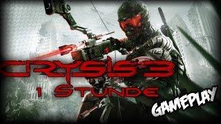 EINE STUNDE GAMEPLAY! - Crysis 3 - [Deutsch/HD]