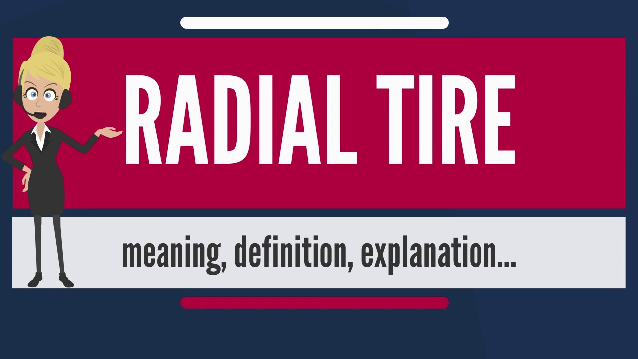 What is radial tire what does radial tire mean radial tire meaning what does radial tire mean radial tire meaning definition explanation ccuart Gallery