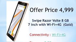 Swipe Razor Volte 8 GB 7 inch with Wi-Fi+4G - Feature