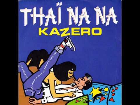 Kazero   Thaï Na Na Version Maxi 1986   YouTube