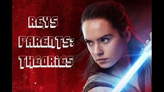Star Wars: The Last Jedi - Who Are Rey's Parents? THEORIES