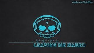 Leaving Me Naked by Frigga - [2010s Pop Music]