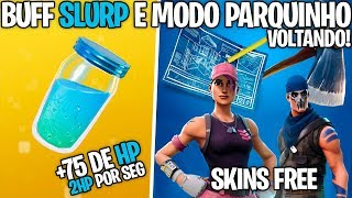 NEW BUFF IN SLURP, PLAYGROUND AND SKINS FOR FREE! -Fortnite, the