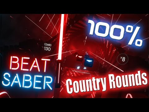 [Beat Saber]  EXPERT (Country Rounds) PERFECT 100% Combo