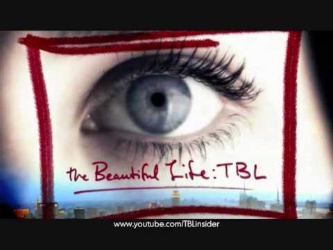 The Beautiful Life: TBL Intro