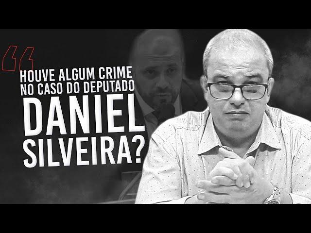 A prisão de Daniel Silveira não faz sentido juridicamente