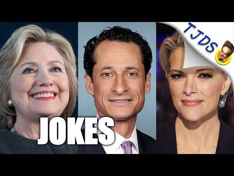 Hillary Clinton, Anthony Weiner, Goons, Politics, Megyn Kelly & Other Jokes