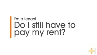 Expert Advice with Hodges Mentone | Do I still have to pay my rent?