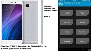 Redmi 4 Prime TWRP Recovery Flashing and Global Rom